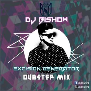 Excision Generator (DJ Bishow's Dubstep Mix)
