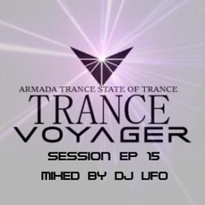 ERSEK LASZLO alias Dj UFO presents TRANCE VOYAGER Session Ep 15