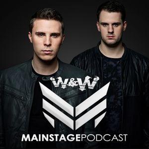 W&W - Mainstage Podcast 204.