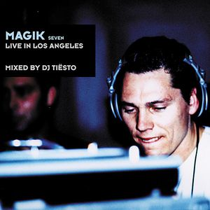 DJ Tiësto - Magik Seven - Live In Los Angeles (2001)
