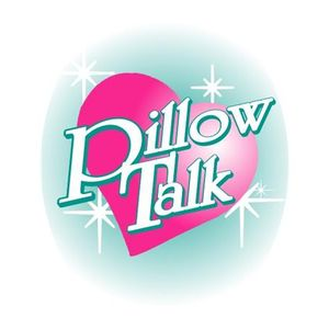 Pillow Talk Live