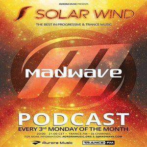 Madwave - Solar Wind Podcast Episode 007