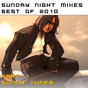 Sunday Night Mixes, best of 2010: Part 1 - Sunny Tunes