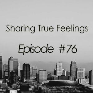 Sharing True Feelings - Episode 76