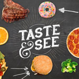 Taste & See: Freedom!