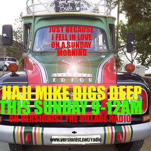 Never On Sunday - Haji Mike spins the Sunday Breakfast Show on Versionist Radio - Part 1