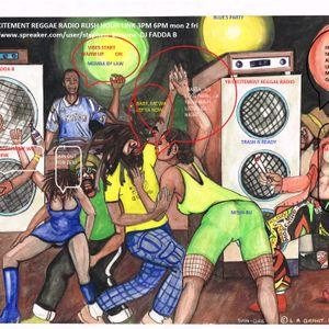 YB RUSH HOUR LINK - YB EXCITEMENT REGGAE RADIO [ internet radio ] DJ FADDA B memba by law YBMF