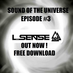 L-Sense - Sound Of The Universe #Episode 3
