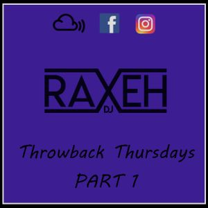 ThrowBackThursday [Part 1] (14/04/2016) @DJRAXEH