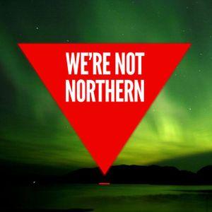 Bedroom Floorfillers: We're Not Northern primer vol.1