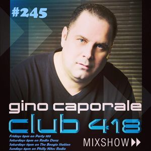 CLUB 418 Mix Show #245 (May 21st 2016)