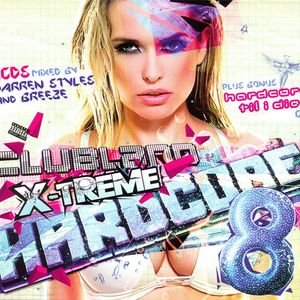 Clubland X-Treme Hardcore 8 Breeze (Cd2)