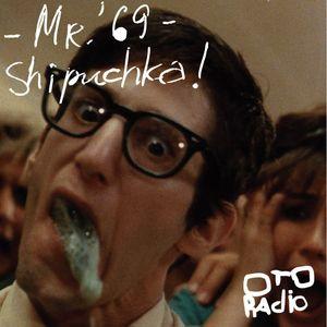 Mr.'69 – Shipuchka! №58