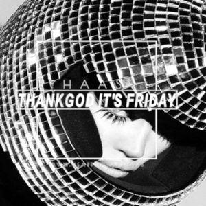 Thank God It's Friday 17.05.2019