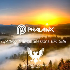 DJ Phalanx - Uplifting Trance Sessions EP. 289 / aired 19th July