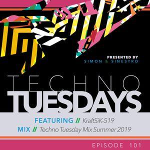 Techno Tuesdays 101 - KraftSiK-519 - Techno Tuesday Mix Summer 2019