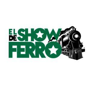 El Show de Ferro. Programa del miércoles 17/5 en iRed.