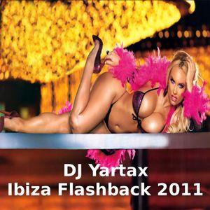 DJ Yartax - Ibiza Flashback 2011