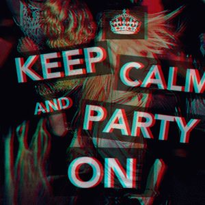 #Keep Calm and Party ON 003 27/10/2012