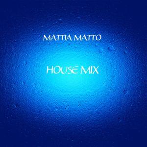 Mattia Matto - Chillhouse and Deephouse Mix Septembre 2019