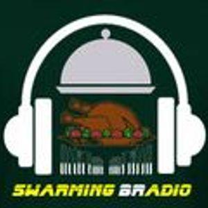 SWARMING B RADIO 2013:  Episode 25 (The Swarming B Radio Superstuffed Thanksgiving Show)