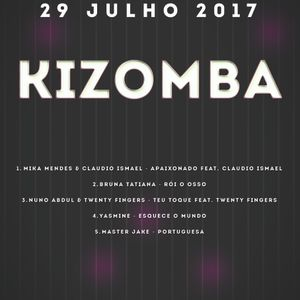 Kizomba Mix Julho 29 - 7 - 2017