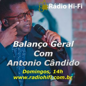Balanço Geral - Com Antonio Cândido - Edição 3