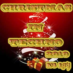 CHRISTMAS IN TECHNO 2010
