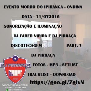 DJ.Pirraca.Evento.Morro.Ipiranga.part1