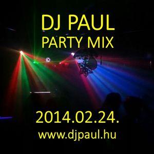 Dj Paul Party Mix 2014.02.24. (www.djpaul.hu)