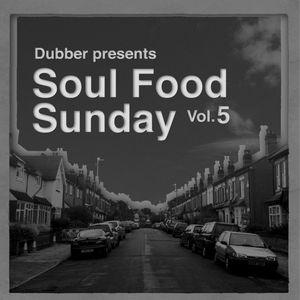 Soul Food Sunday - Vol. 5