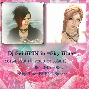Skyblue Regular DJ Event 2015/6/28 LIVE set DJ-Sei