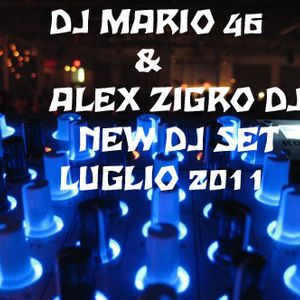 NEW DJ SET DJ MARIO 46 & ALEX ZIGRO DJ LUGLIO 2011