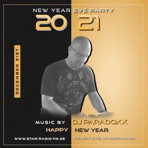 STAR RADIO FM presents, the sound of  DJ Paradoxx | NEW YEAR PARTY 2021 |
