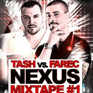 Tom Tash & Frank aka farec present: NEXUS Mixtape #1
