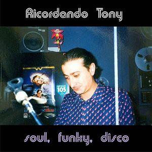 Domenico Rocca presents Ricordando Tony - Soul Funky Disco