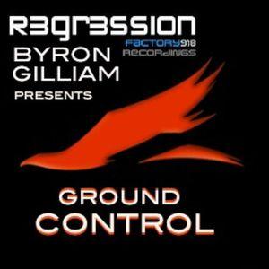 Byron Gilliam Presents  Ground Control Mx071