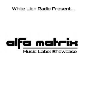 WLR Present.....Alfa Matrix Music Label Showcase