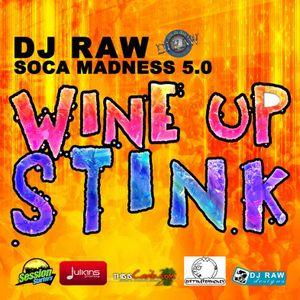 DJ Raw - SOCA MADNESS 5.0