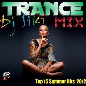 Dj Siki TRANCE MIX Top 15 Summer Hits  2012