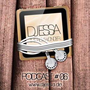 DJ ESSA The Boy Wonder - Podcast # 06 2011