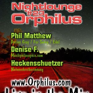 Phil Matthew @ Orphilus Nightlounge #23 (20.07.2019)