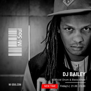 Bailey / Mi-Soul Radio / Fri 9pm - 11pm / 25-01-2019