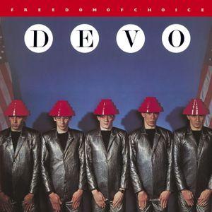 """Devo's """"Freedom Of Choice"""""""