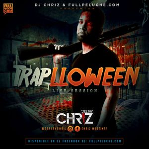 Traplloween - Live Session By: Dj Chriz