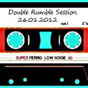 Double Rumble (2H) Session 26.01.2012
