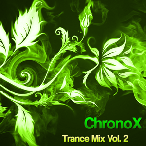 ChronoX Trance Mix Vol. 2