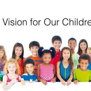 A Vision for Our Children