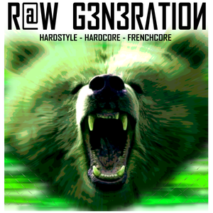 R@W GENERATION CD2 - Hardcore