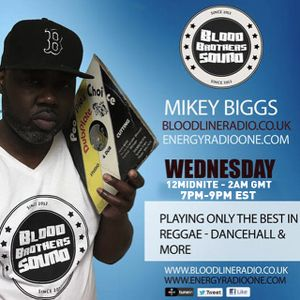 MikeyBiggs/BloodBrothers Sound/Reggae Dancehall & More [Bloodline Radio] [Full Show] [28/10/2016]